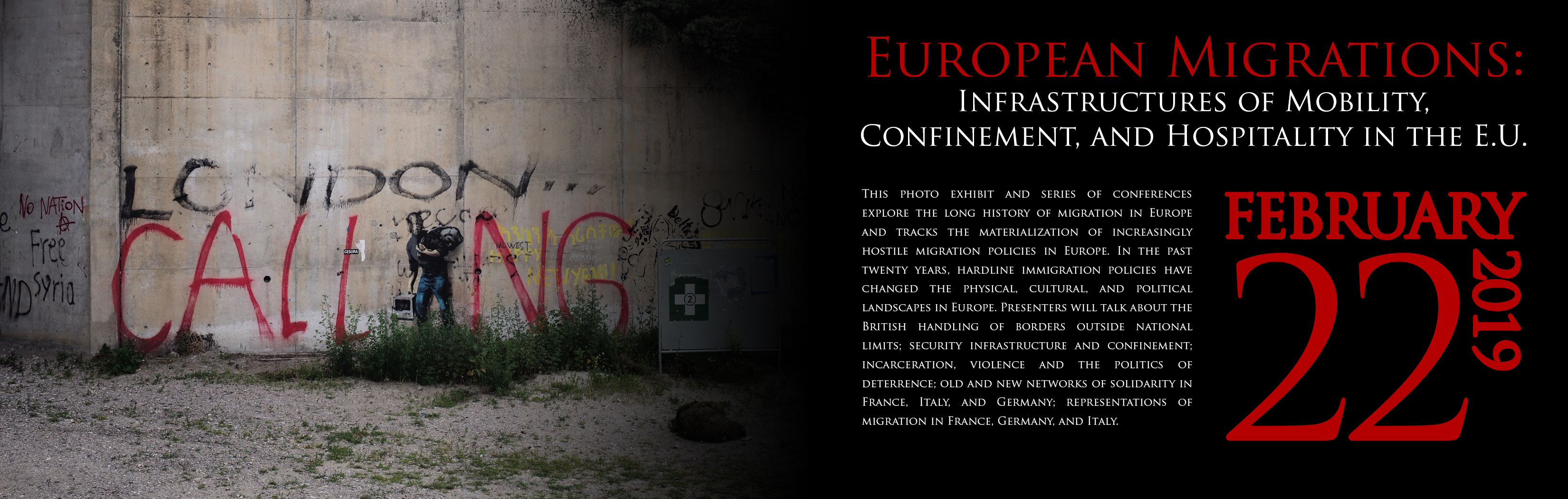 European Migrations: Infrastructures of Mobility, Confinement, and Hospitality in the E.U.
